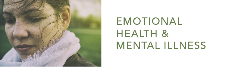 emotional health and mental illness